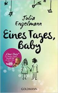 """""""Eines Tages, Baby"""" von Julia Engelmann"""